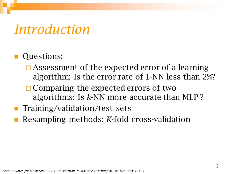 Assessing and Comparing Classification Algorithms Introduction