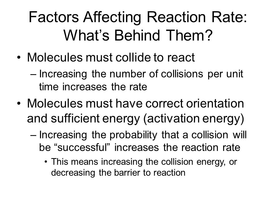Factors Affecting Reaction Rate: What's Behind Them.