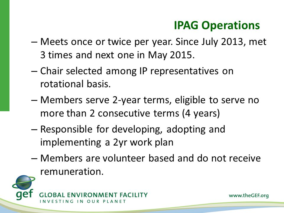 IPAG Operations – Meets once or twice per year.