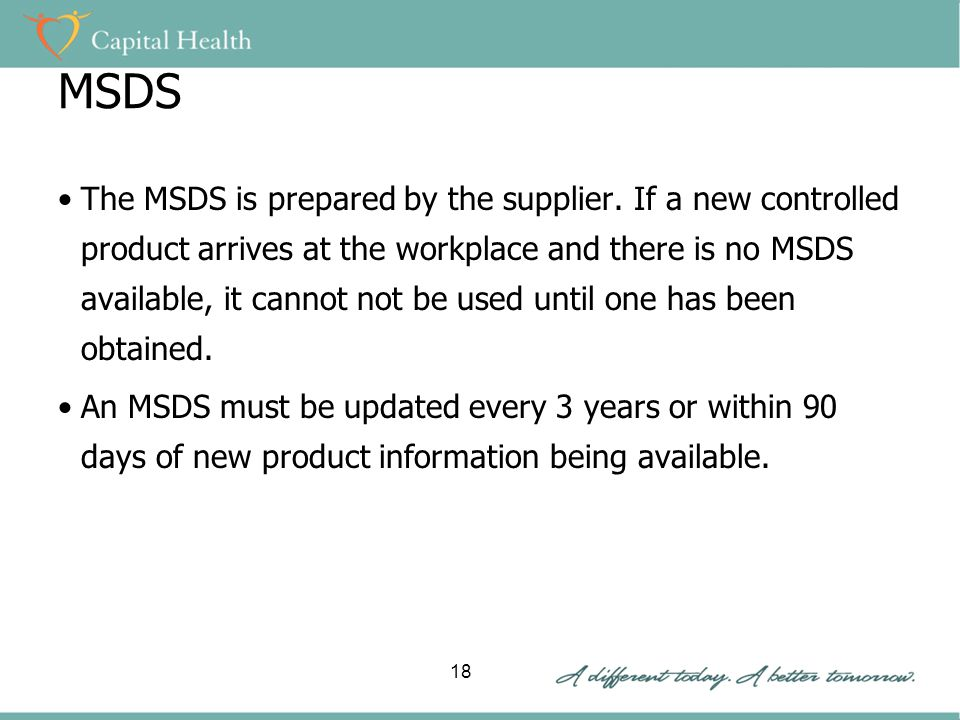 MSDS The MSDS is prepared by the supplier.