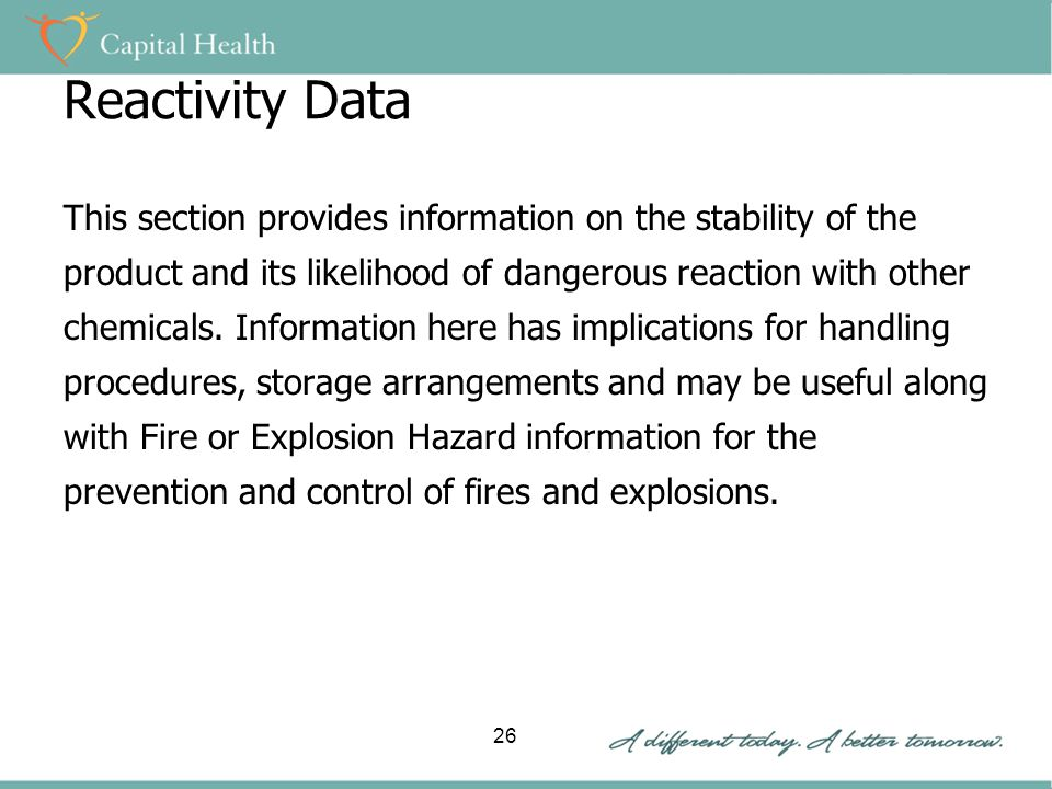 Reactivity Data This section provides information on the stability of the product and its likelihood of dangerous reaction with other chemicals.