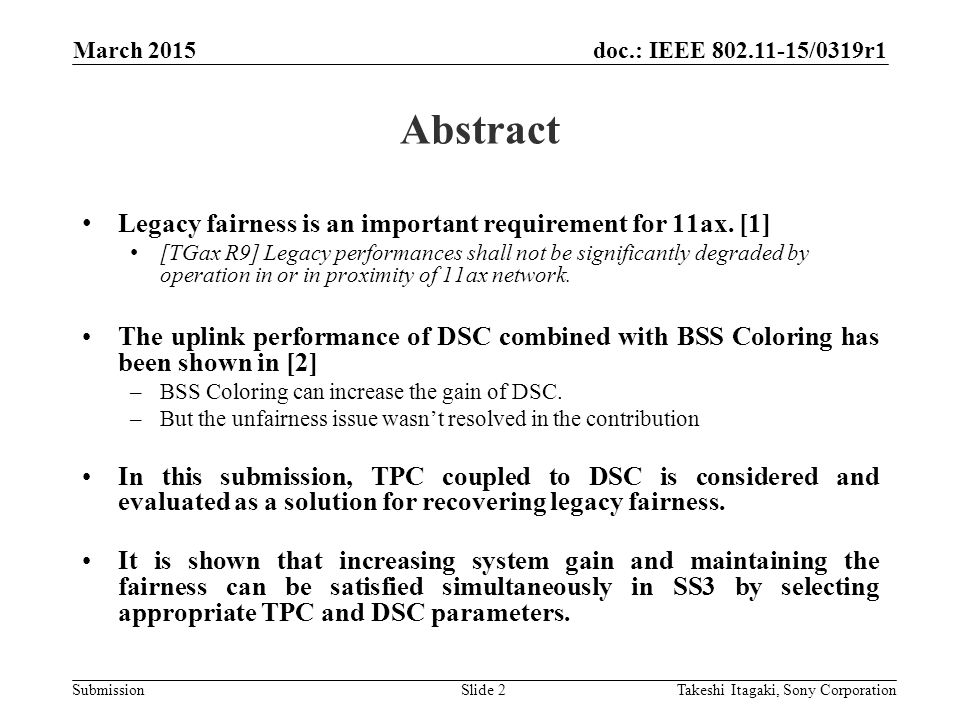 doc.: IEEE /0319r1 Submission Abstract Legacy fairness is an important requirement for 11ax.