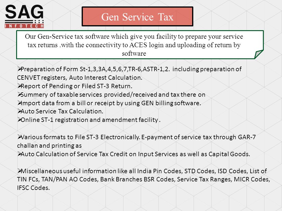 SERVICE TAX software SAG INFOTECT PVT  LTD  Service begins here