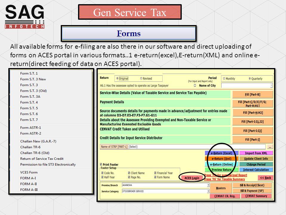 SERVICE TAX software SAG INFOTECT PVT  LTD  Service begins