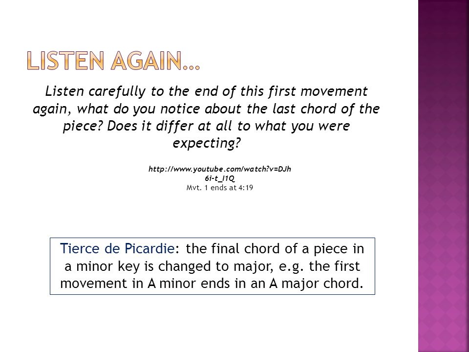 Listen carefully to the end of this first movement again, what do you notice about the last chord of the piece.