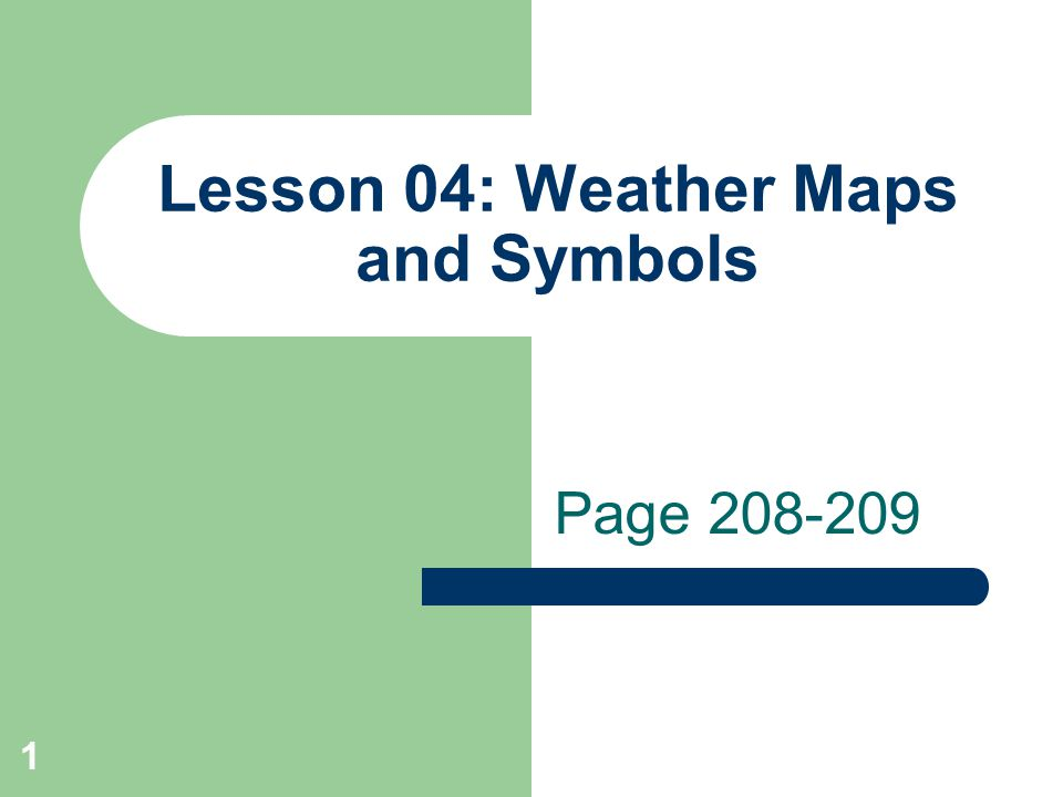 1 Lesson 04 Weather Maps And Symbols Page Ppt Download