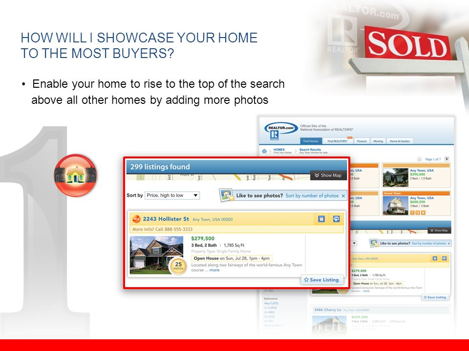 HOW WILL I SHOWCASE YOUR HOME TO THE MOST BUYERS.