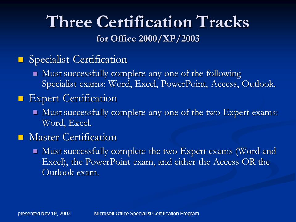 Microsoft Office Specialist Certification Presented By Chuck Elliott