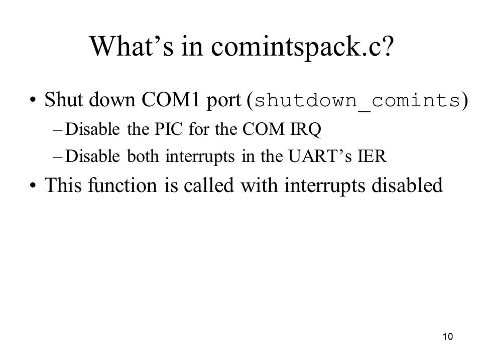 10 What's in comintspack.c.