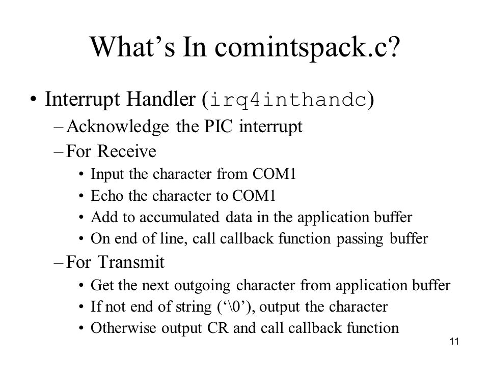 11 What's In comintspack.c.