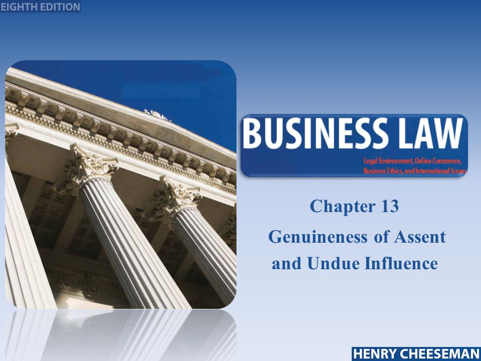 25-1 Chapter 13 Genuineness of Assent and Undue Influence