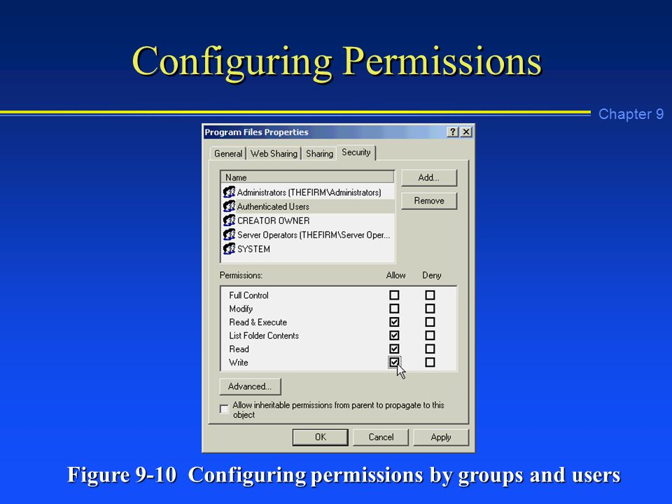 Chapter 9 Configuring Permissions Figure 9-10 Configuring permissions by groups and users
