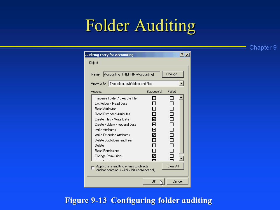 Chapter 9 Folder Auditing Figure 9-13 Configuring folder auditing