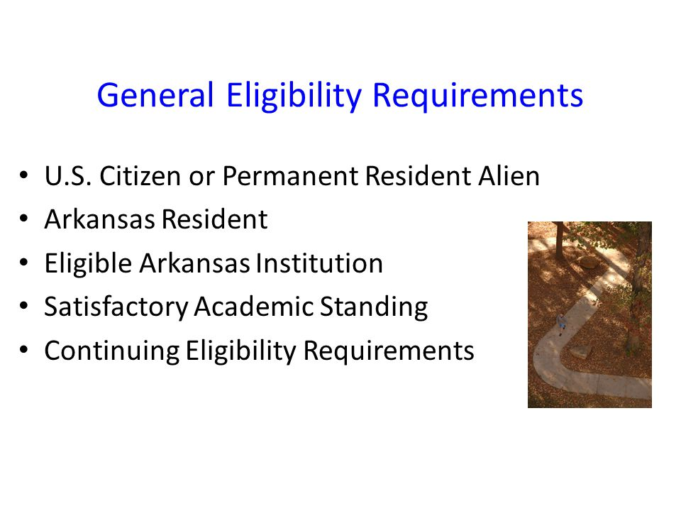 General Eligibility Requirements U.S.