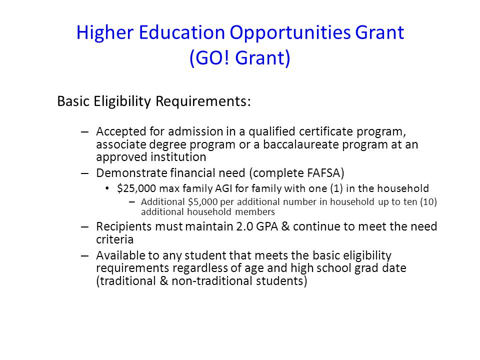 Higher Education Opportunities Grant (GO.