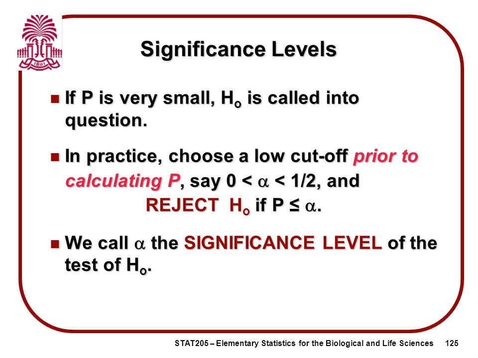 Elementary Statistics for the Biological and Life Sciences STAT 205