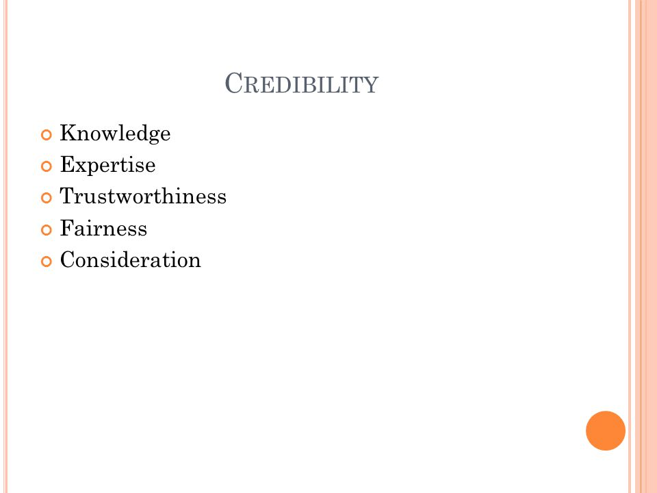C REDIBILITY Knowledge Expertise Trustworthiness Fairness Consideration