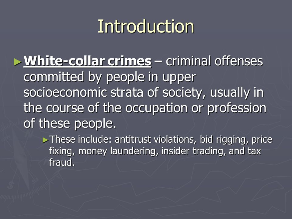insider trading and white collar crime essay 2017 should be an interesting year of white collar crime cases  white collar cases to watch in  hacking and insider trading charges led to the.