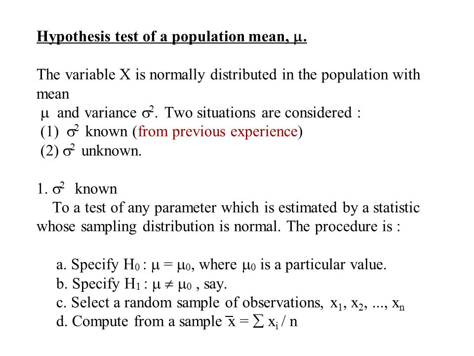 Hypothesis test of a population mean, .