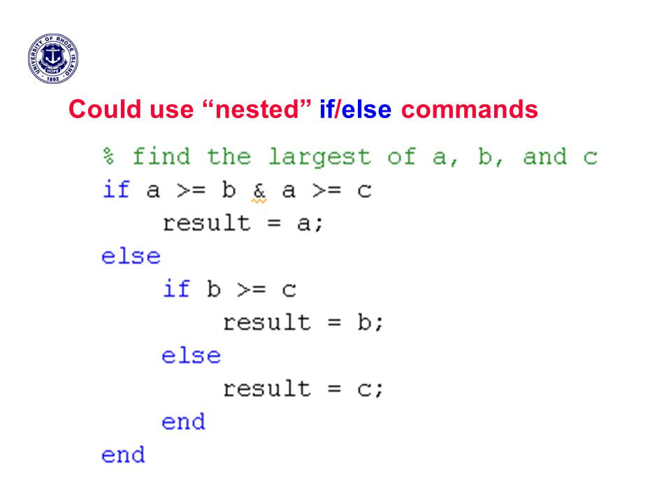 Could use nested if/else commands