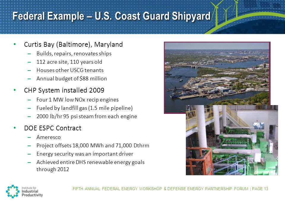 FIFTH ANNUAL FEDERAL ENERGY WORKSHOP & DEFENSE ENERGY PARTNERSHIP FORUM | PAGE 13 Federal Example – U.S.