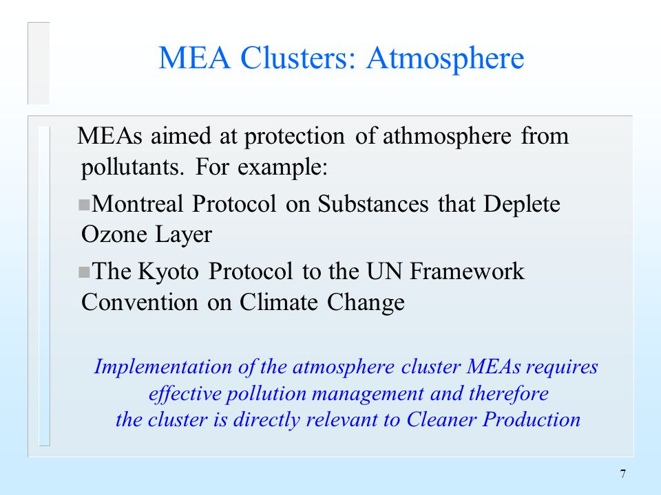 7 MEA Clusters: Atmosphere MEAs aimed at protection of athmosphere from pollutants.