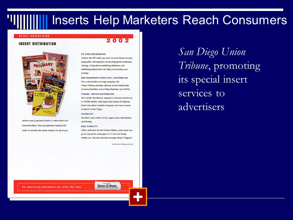 Inserts Help Marketers Reach Consumers + San Diego Union Tribune, promoting its special insert services to advertisers