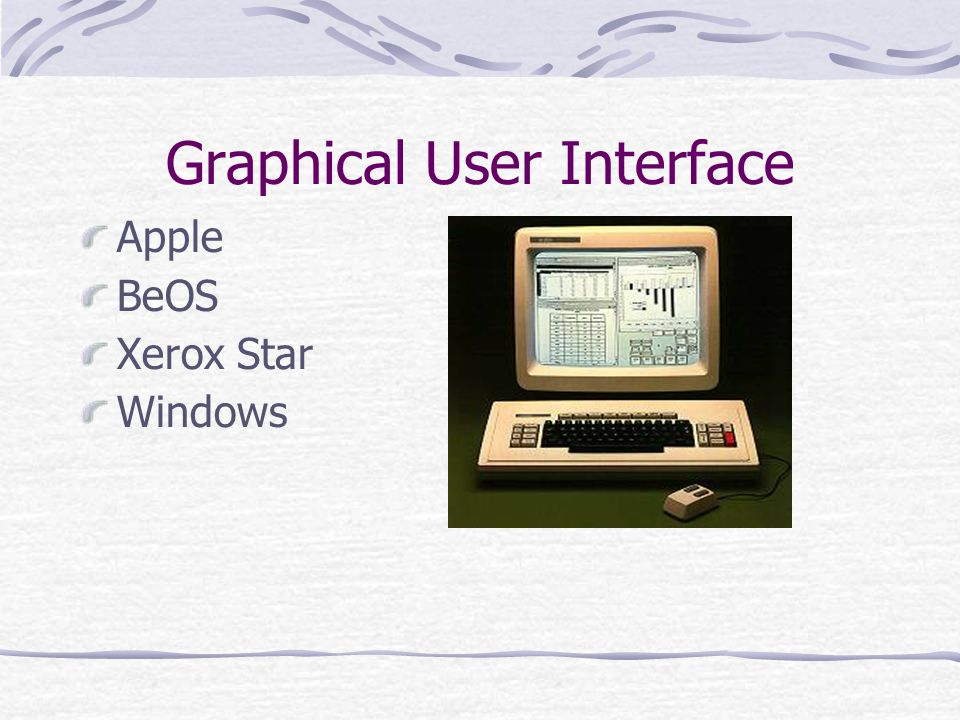 Graphical User Interface Apple BeOS Xerox Star Windows