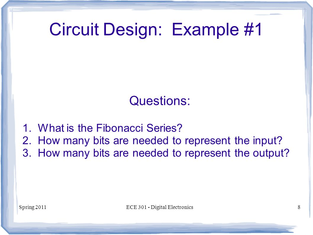Ece 301 Digital Electronics Circuit Design And Analysis Lecture Example Of Electronic Spring 2011ece Electronics8 1 Questions