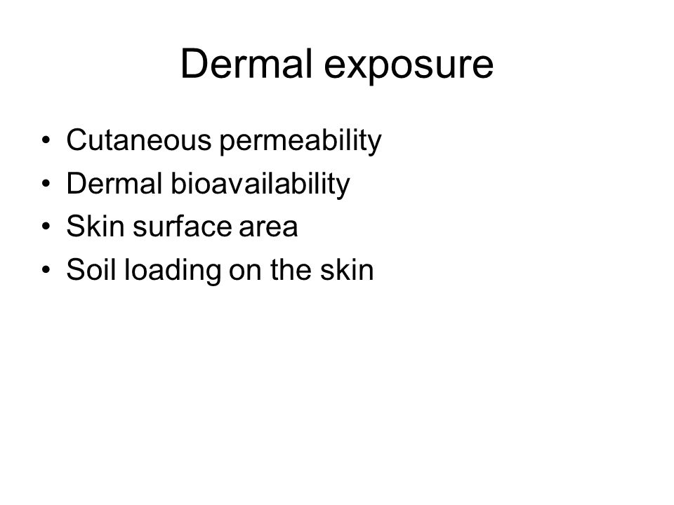 Dermal exposure Cutaneous permeability Dermal bioavailability Skin surface area Soil loading on the skin