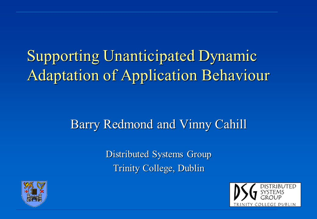 Supporting Unanticipated Dynamic Adaptation of Application