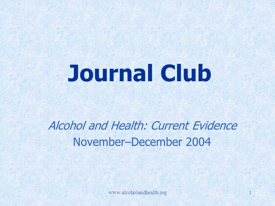 Journal Club Alcohol and Health: Current Evidence November–December 2004