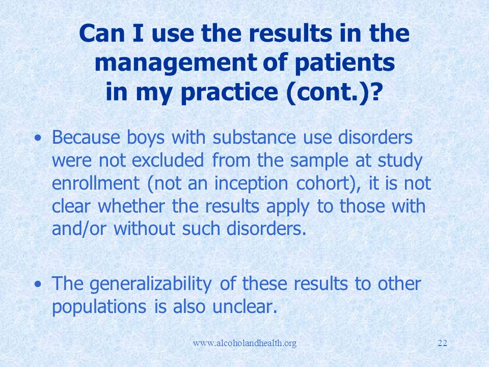 Can I use the results in the management of patients in my practice (cont.).