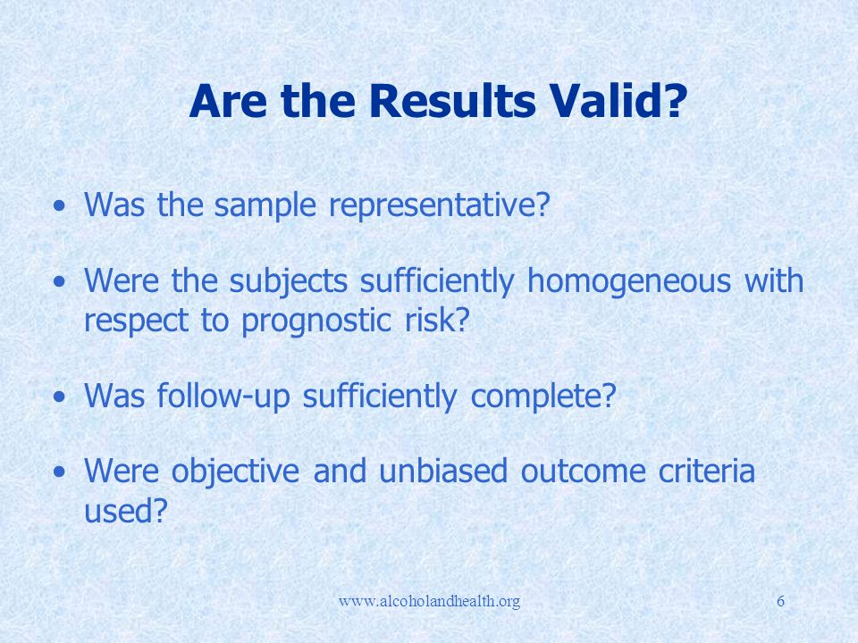 Are the Results Valid. Was the sample representative.