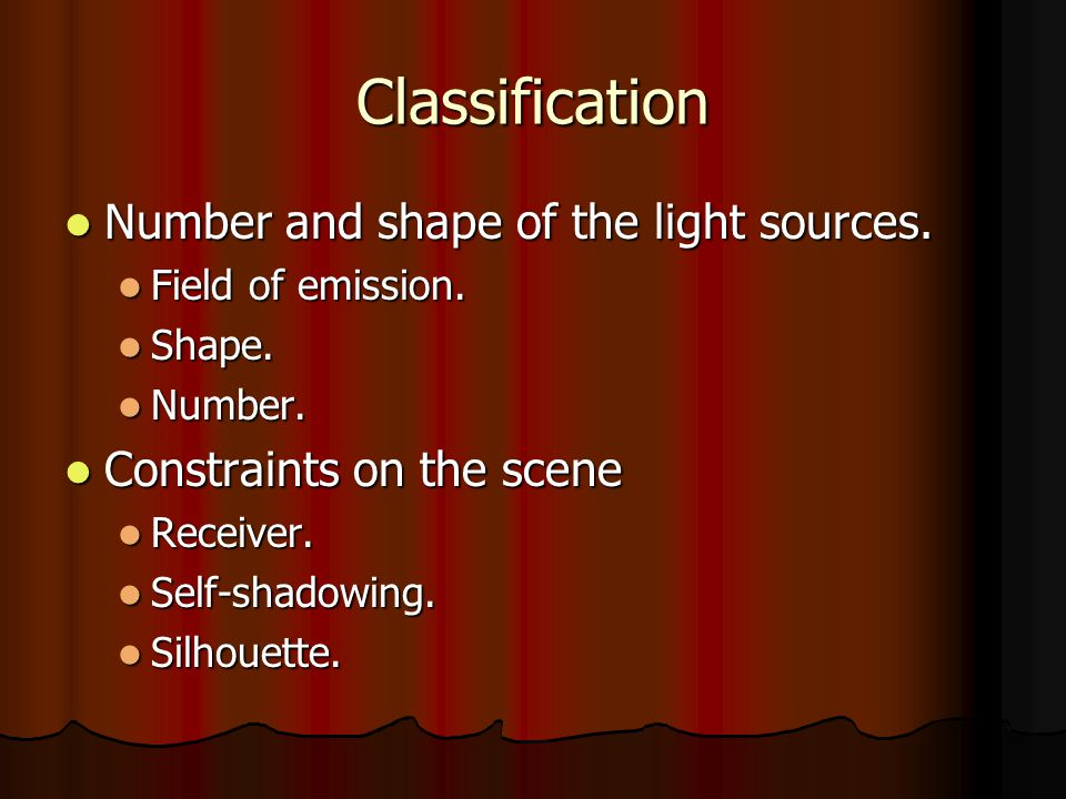 Classification Number and shape of the light sources.