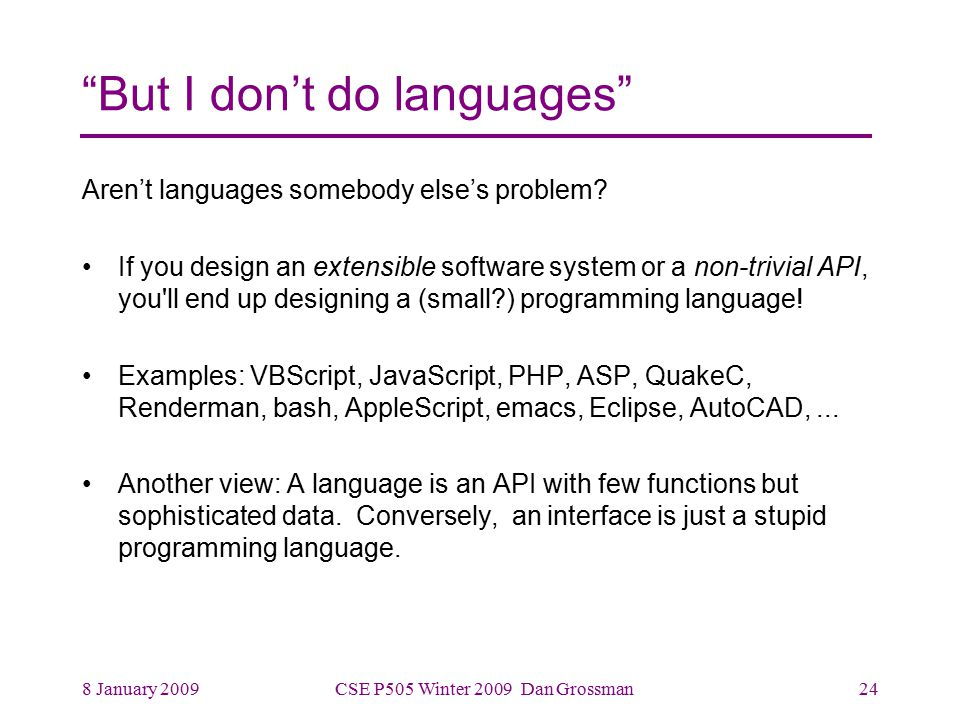 CSEP505: Programming Languages Lecture 1: Intro