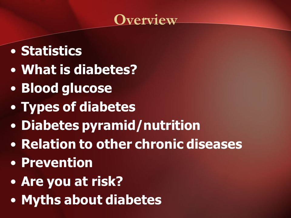 Overview Statistics What is diabetes.