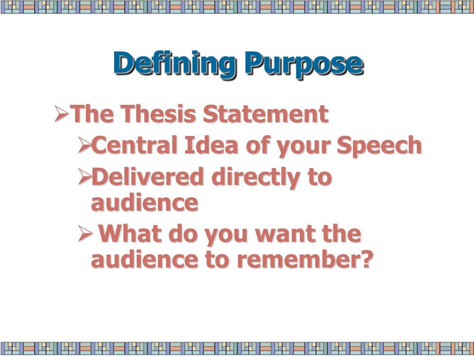 Defining purpose general purpose specific purpose thesis 4 defining purpose the thesis malvernweather Choice Image