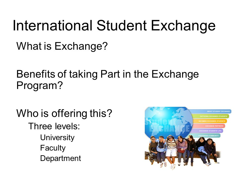 International Student Exchange What Is Benefits Of Taking Part In The Program