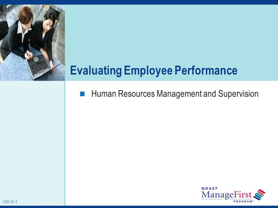 Evaluating Employee Performance | Oh 9 1 Evaluating Employee Performance Human Resources Management