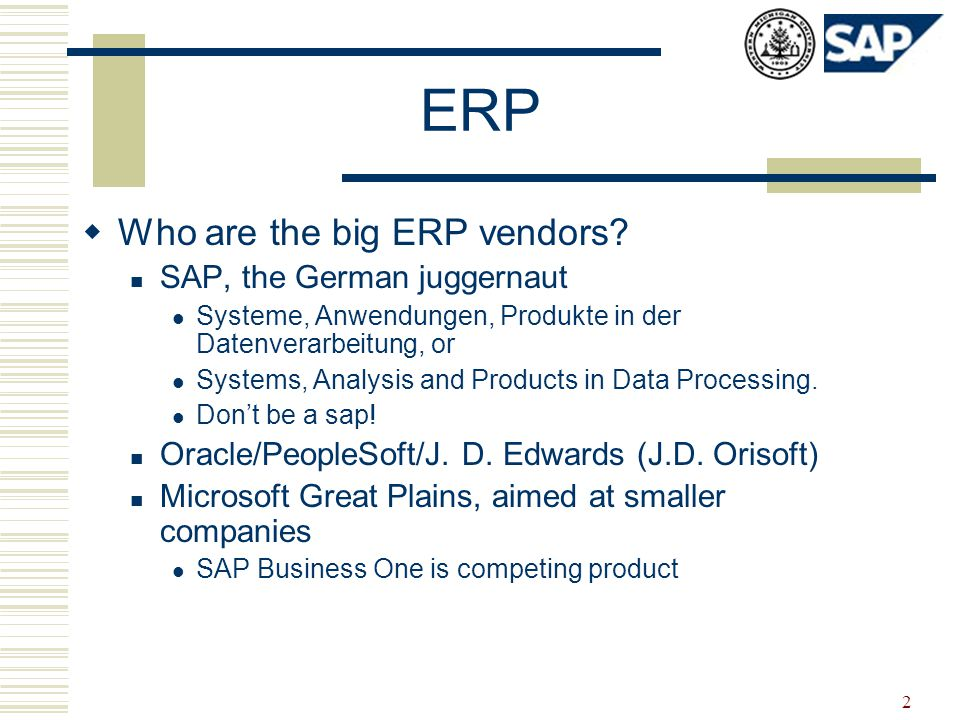 2 ERP  Who are the big ERP vendors.