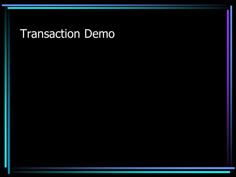 Transaction Demo