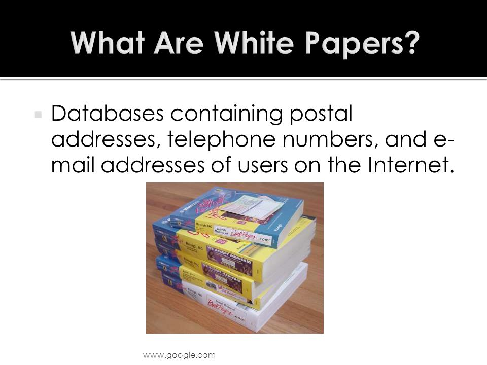  Databases containing postal addresses, telephone numbers, and e- mail addresses of users on the Internet.