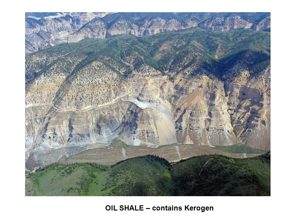 OIL SHALE – contains Kerogen