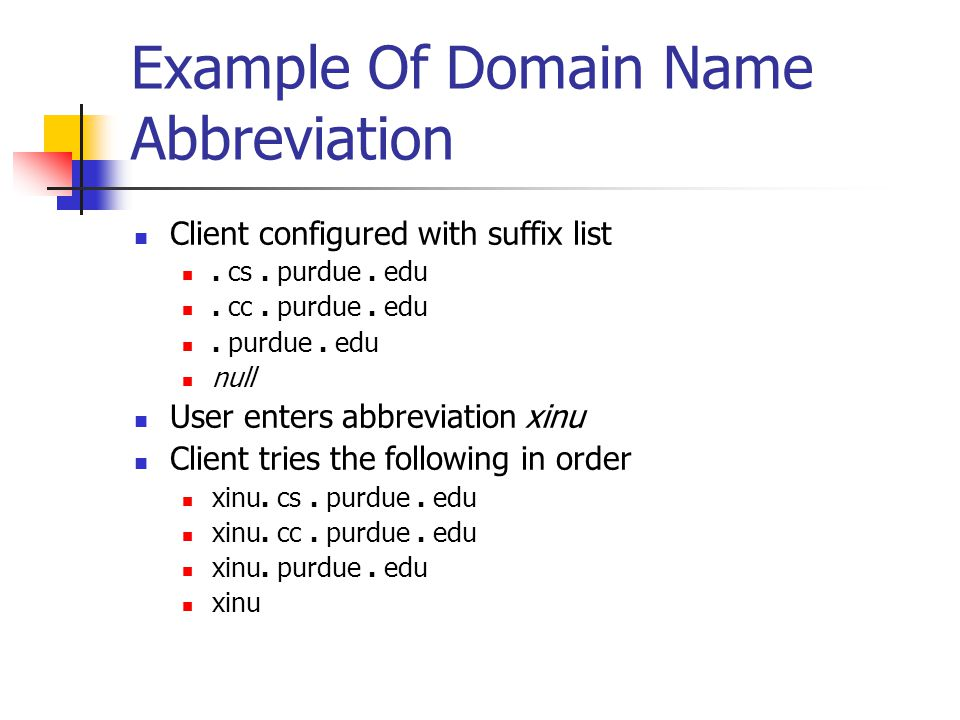 Example Of Domain Name Abbreviation Client configured with suffix list.