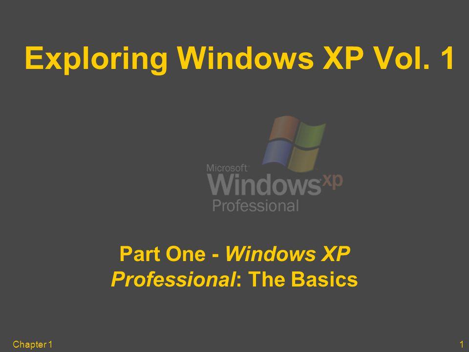 Chapter 11 Exploring Windows XP Vol  1 Part One - Windows XP