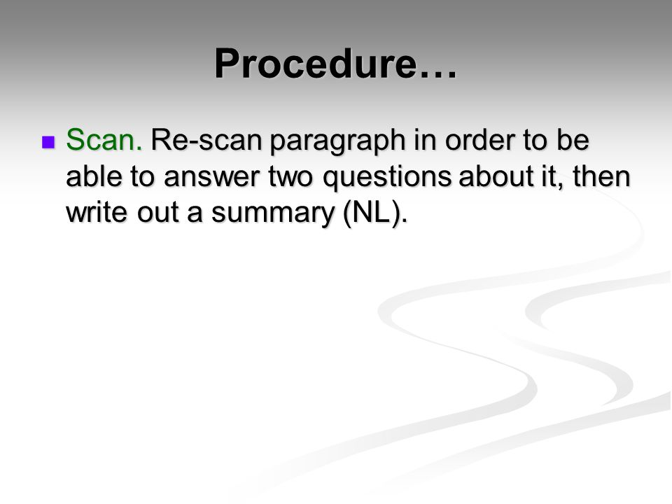 Procedure… Scan.