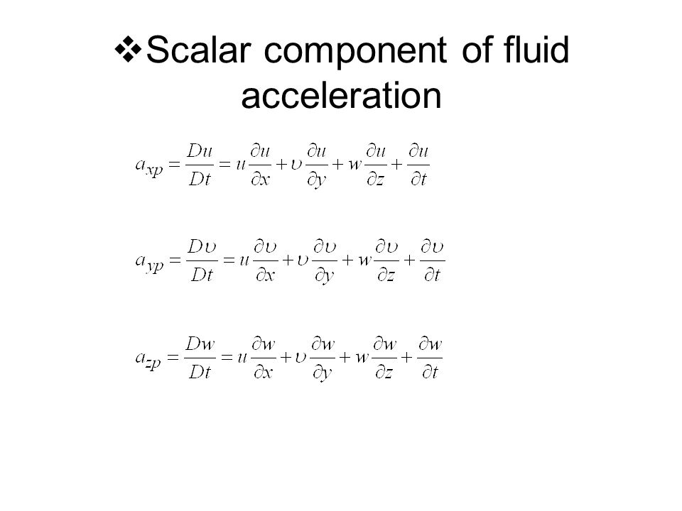  Scalar component of fluid acceleration