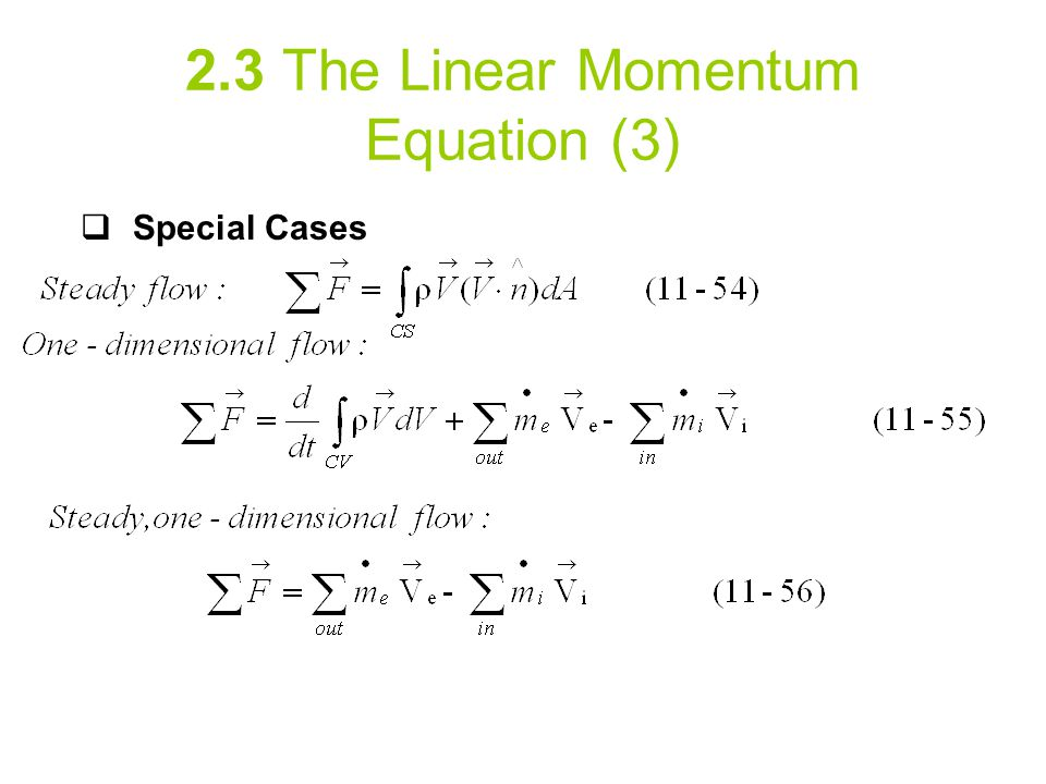 2.3 The Linear Momentum Equation (3)  Special Cases