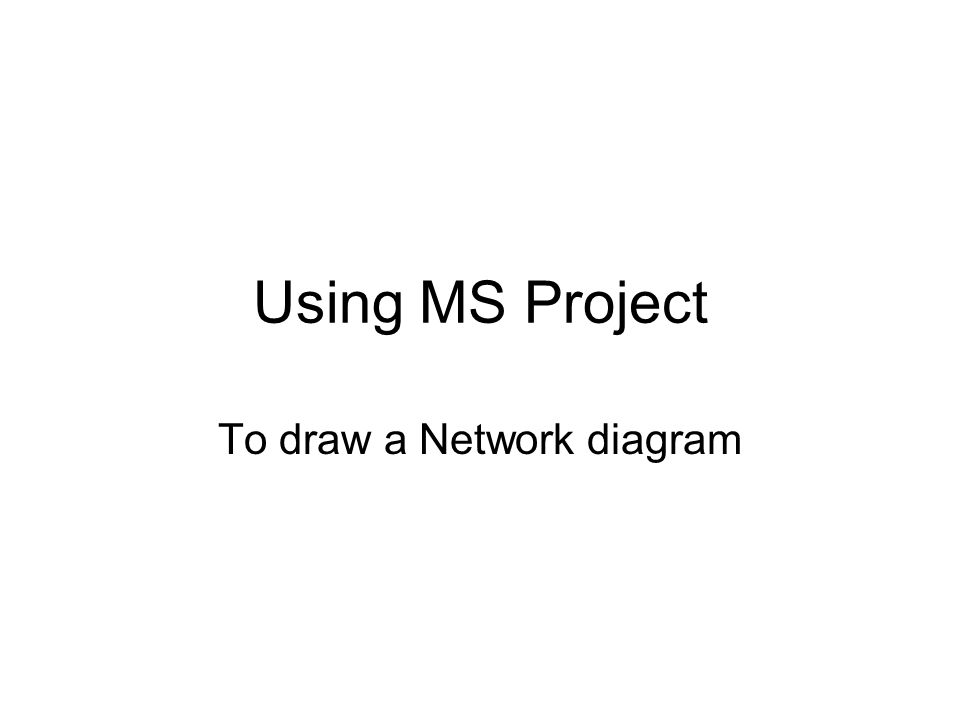 how to draw a network diagram for a project